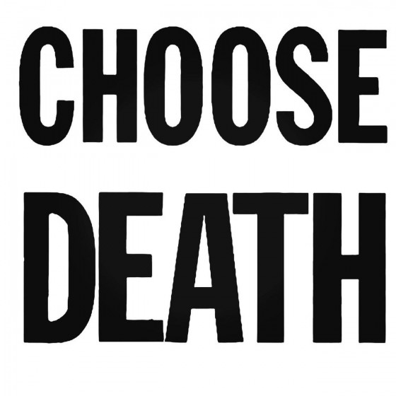 Choose Death St Band Decal...