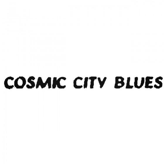 Cosmic City Blues Band...
