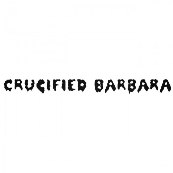 Crucified Barbara Band...
