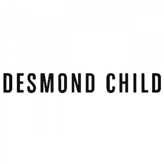 Desmond Child Band Decal...