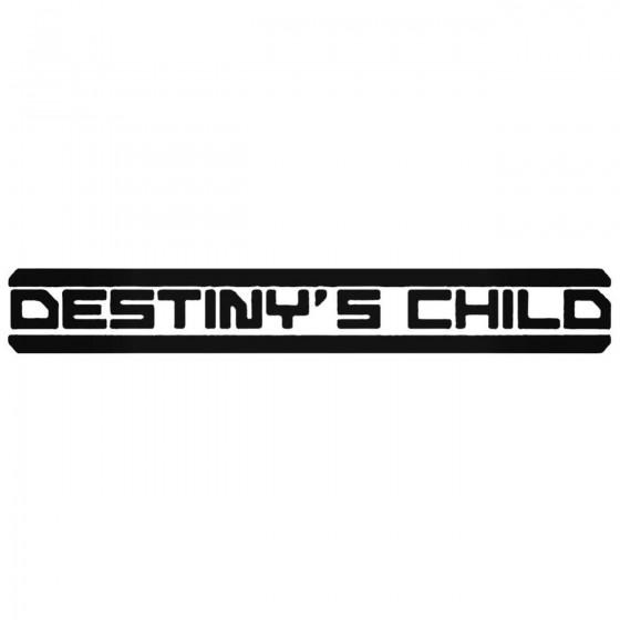 Destinys Child Band Decal...