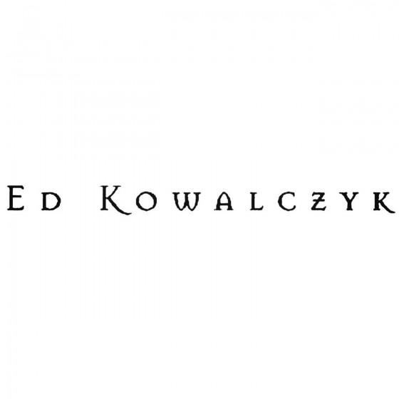 Ed Kowalczyk Band Decal...