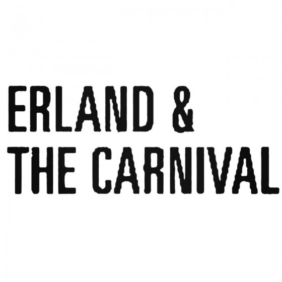 Erland And The Carnival...