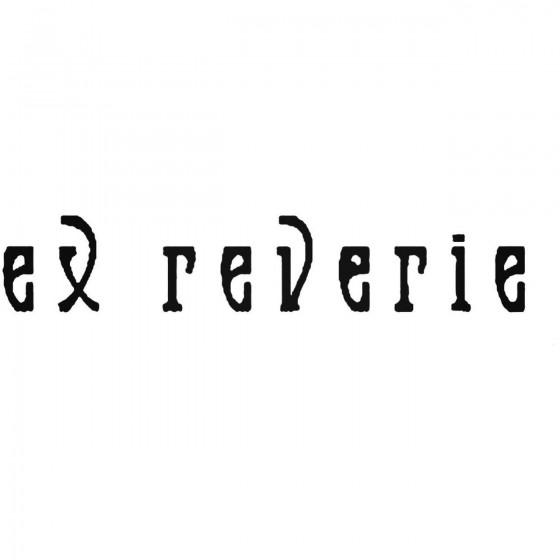Ex Reverie Band Decal Sticker