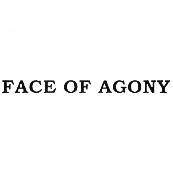 Face Of Agony Band Decal...