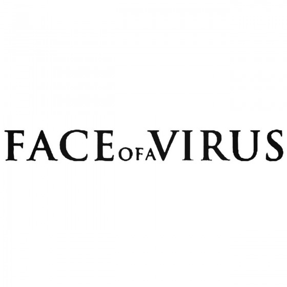 Face Of A Virus Band Decal...