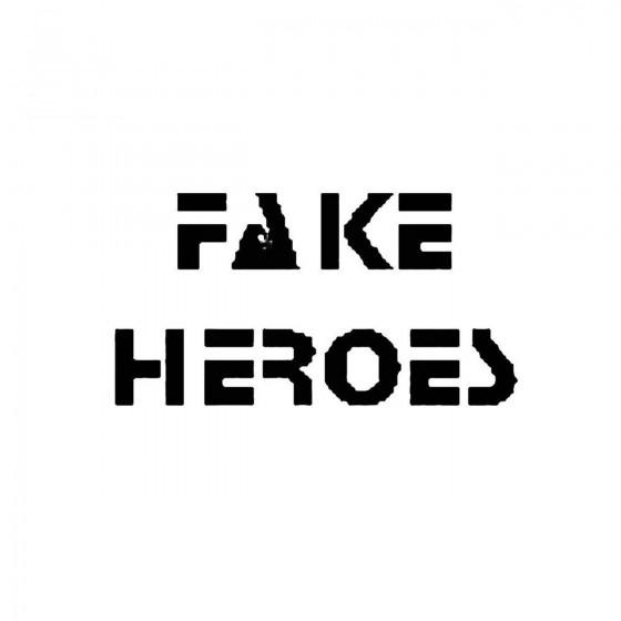 Fake Heroesband Logo Vinyl...