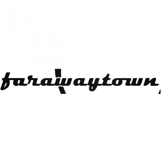 Far Away Town Band Decal...