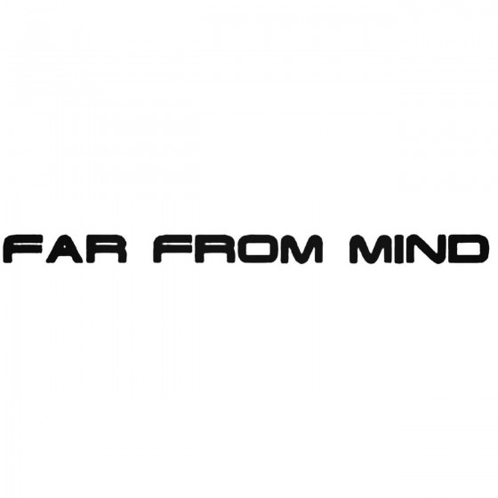 Far From Mind Band Decal...