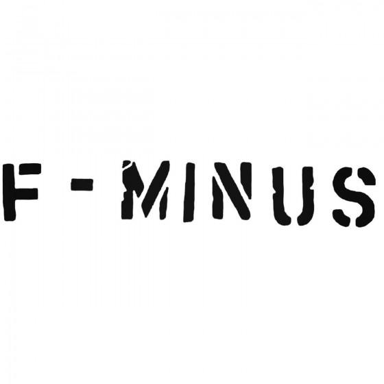 F Minus Band Decal Sticker