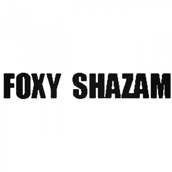 Foxy Shazam Band Decal Sticker