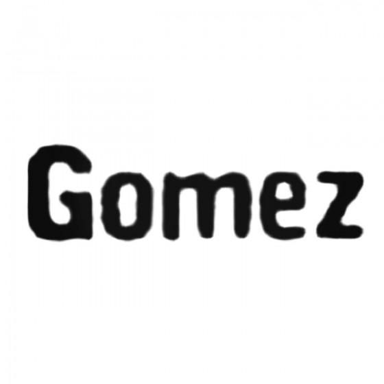 Gomez Band Decal Sticker
