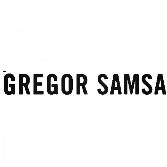 Gregor Samsa Band Decal...