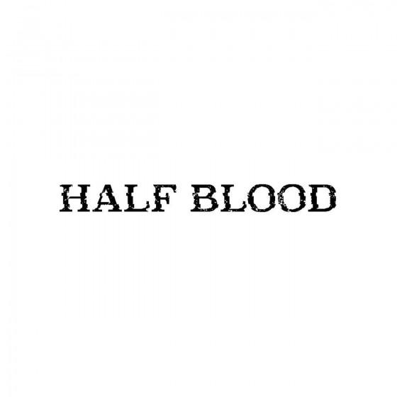 Half Bloodband Logo Vinyl...