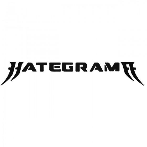 Hategrama Band Decal Sticker