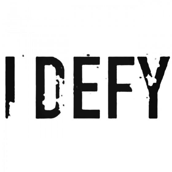 I Defy Ger Band Decal Sticker