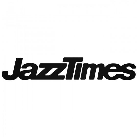 Jazz Times Decal Sticker