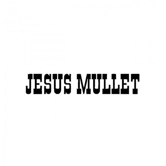 Jesus Mulletband Logo Vinyl...