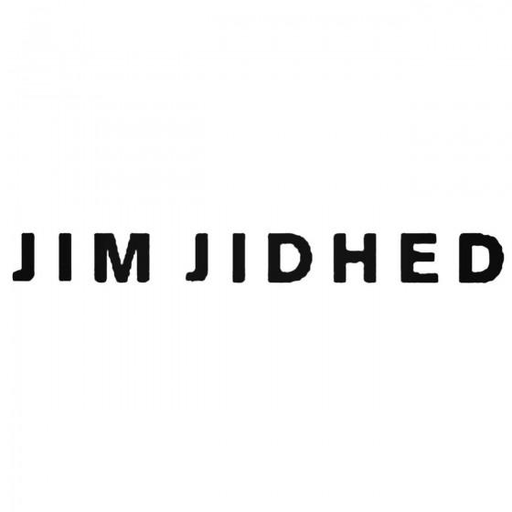 Jim Jidhed Band Decal Sticker