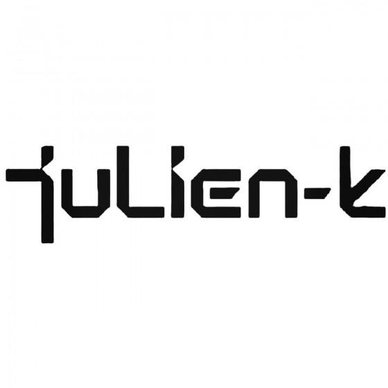 Julien K Band Decal Sticker