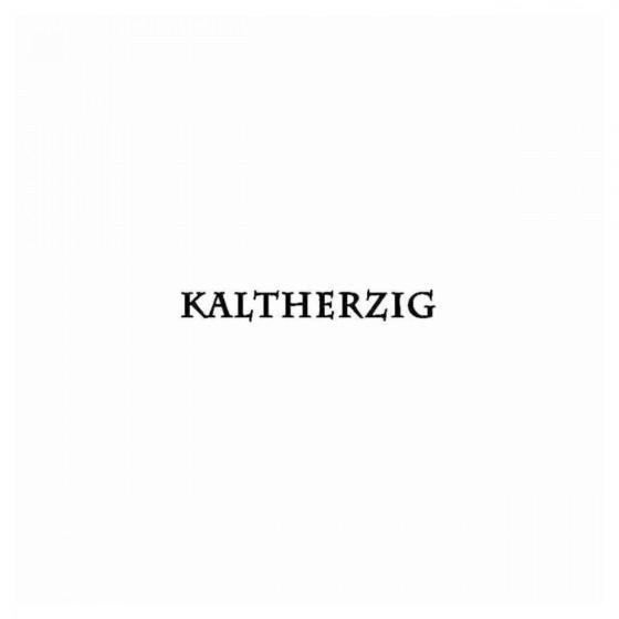 Kaltherzig Band Decal Sticker