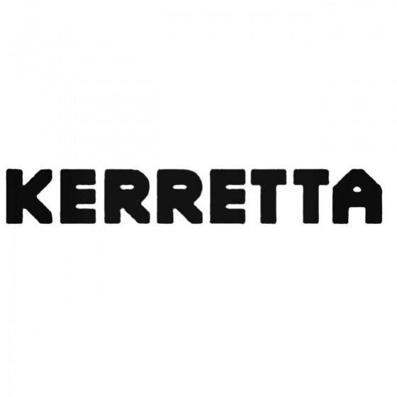 Kerretta Band Decal Sticker