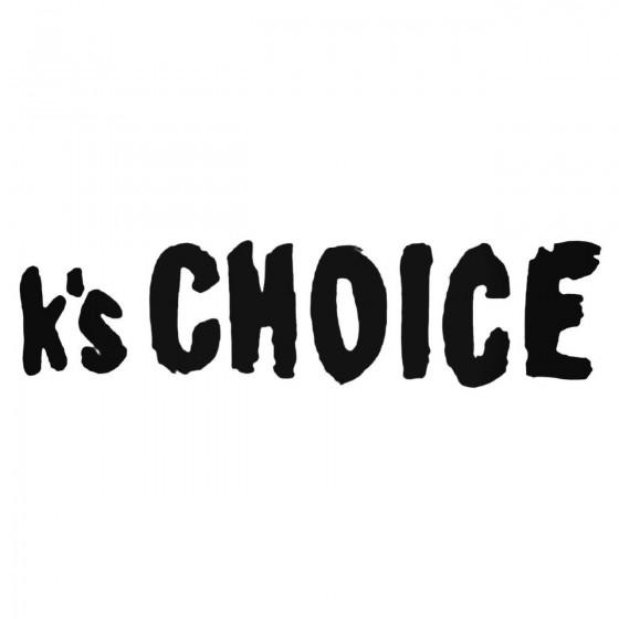 Ks Choice Band Decal Sticker