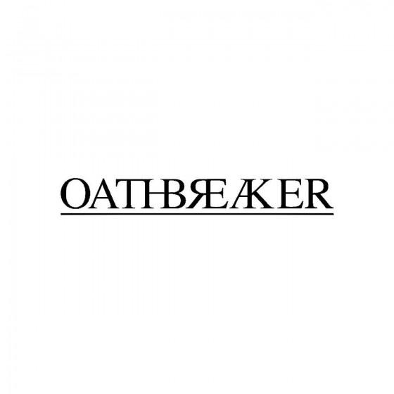 Oathbreakerband Logo Vinyl...