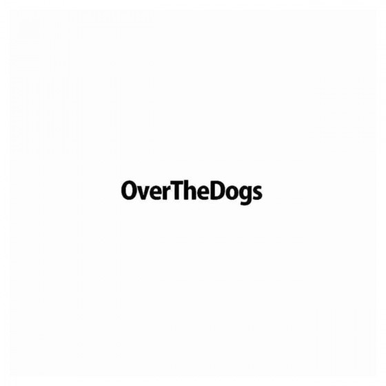Overthedogs Band Decal Sticker