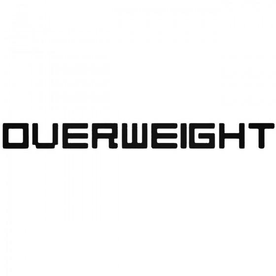 Overweight Band Decal Sticker