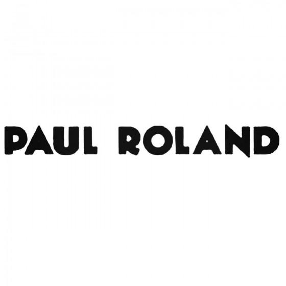 Paul Roland Band Decal Sticker