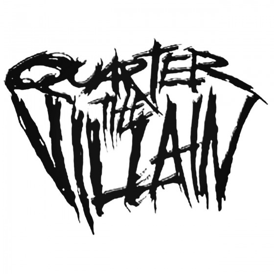 Quarter The Villain Band...