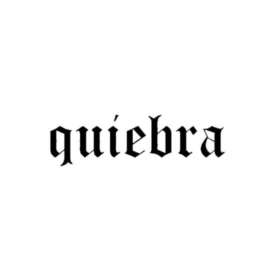Quiebraband Logo Vinyl Decal