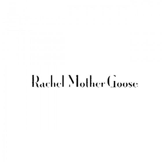 Rachel Mother Gooseband...