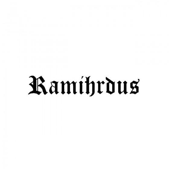 Ramihrdusband Logo Vinyl Decal
