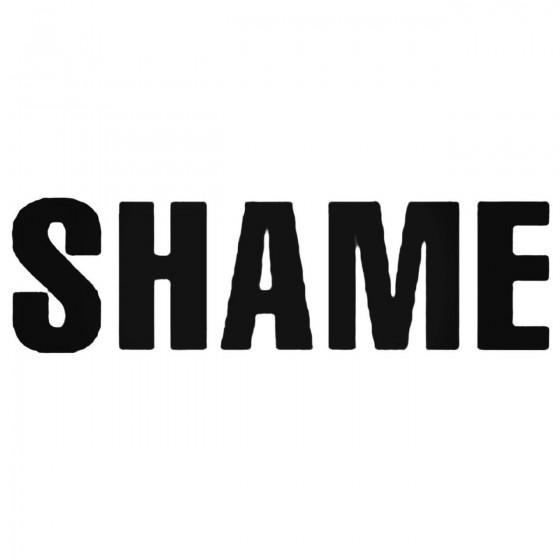 Shame Band Decal Sticker