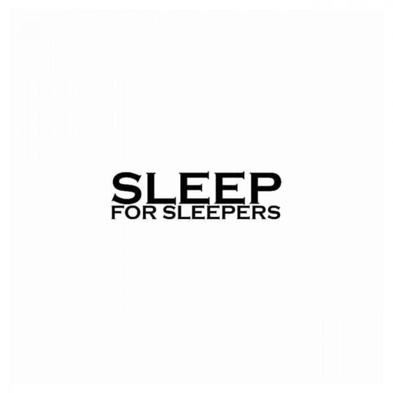 Sleep For Sleepers Band...