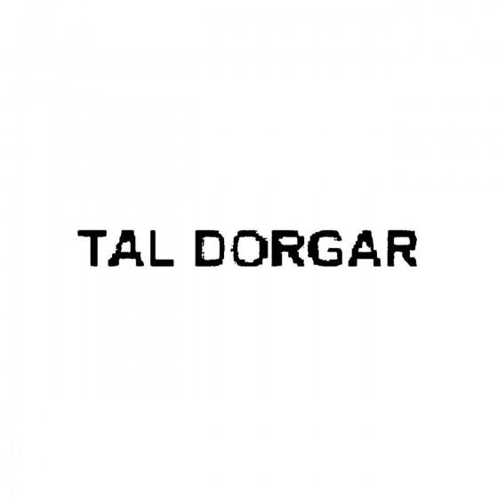 Tal Dorgarband Logo Vinyl...