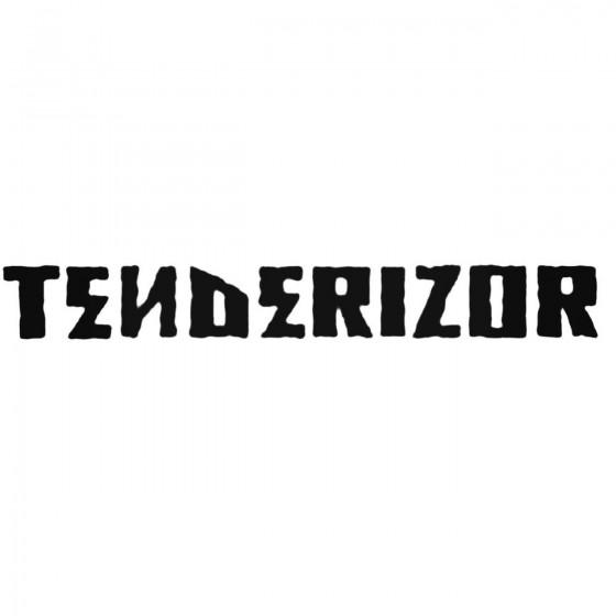 Tenderizor Band Decal Sticker