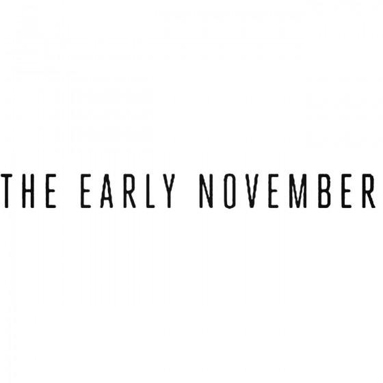 The Early November Band...