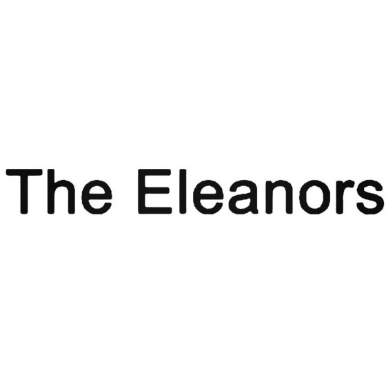 The Eleanors Band Decal...