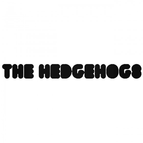 The Hedgehogs Band Decal...