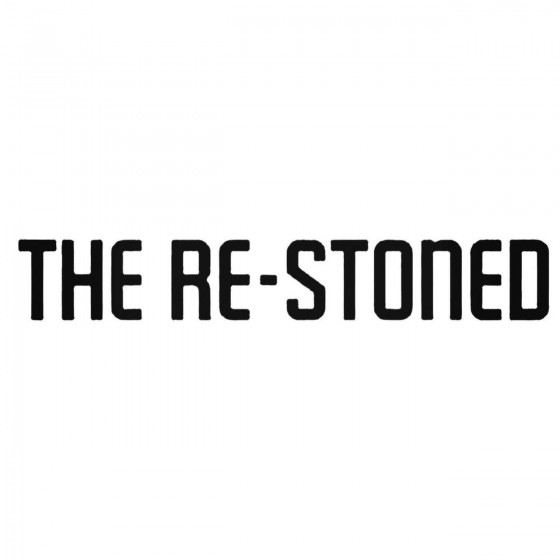 The Re Stoned Band Decal...