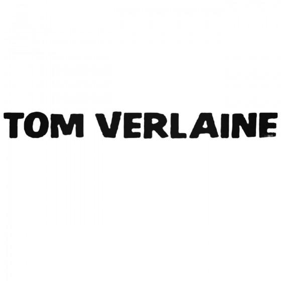 Tom Verlaine Band Decal...