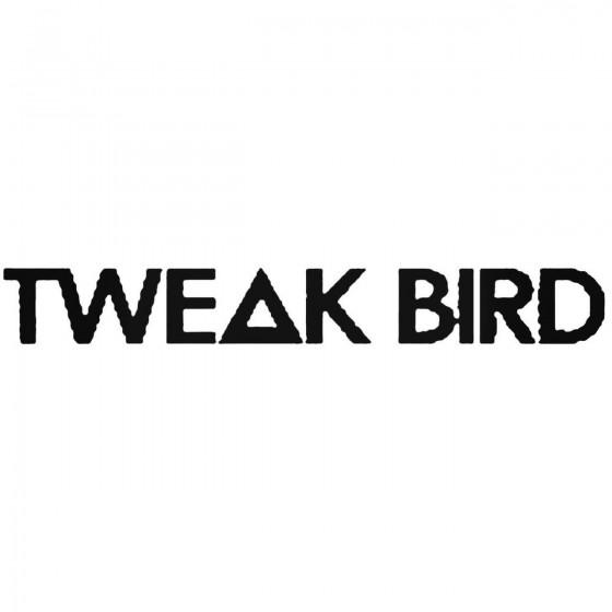 Tweak Bird Band Decal Sticker