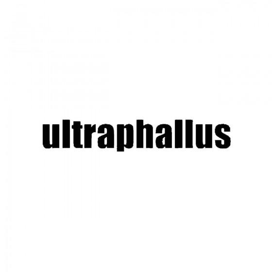 Ultraphallusband Logo Vinyl...