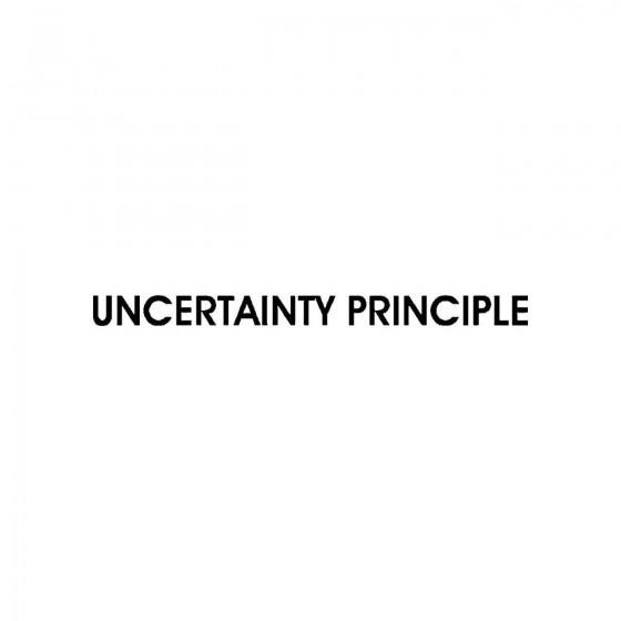 Uncertainty Principleband...