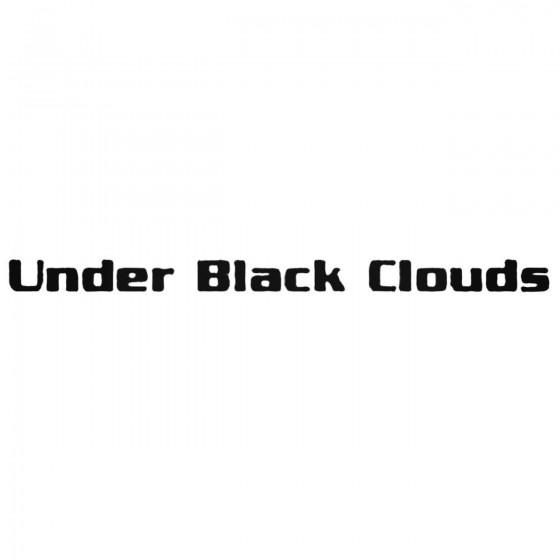 Under Black Clouds Band...