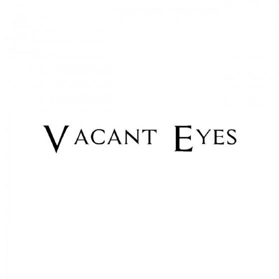 Vacant Eyesband Logo Vinyl...