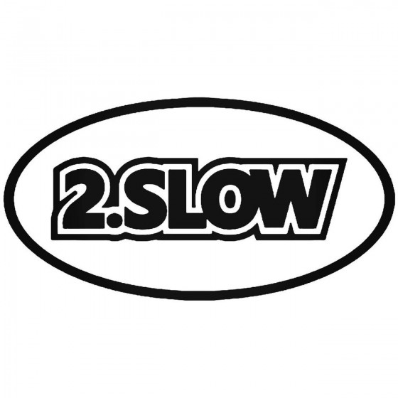 2 Slow Jdm Japanese Sticker